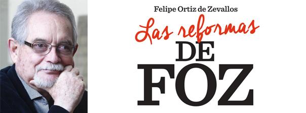 Las reformas de FOZ