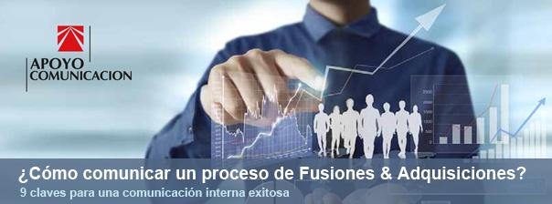 Las claves de una gestión de comunicación interna para un proceso de F&A exitoso